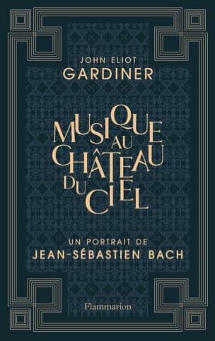 La musique au château du ciel GARDINER John Eliot Livre laflutedepan