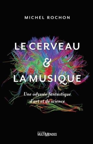 Le cerveau et la musique : une odyssée fantastique d'art et de science - laflutedepan.com