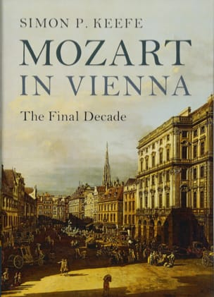 Mozart in Vienna : the final decade - laflutedepan.com