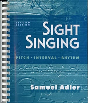 Sight singing : pitch - interval - rhythm Samuel ADLER laflutedepan