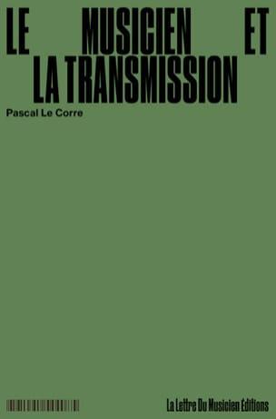 Le musicien et la transmission LE CORRE Pascal Livre laflutedepan