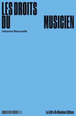Les droits du musicien Johanna BACOUELLE Livre laflutedepan