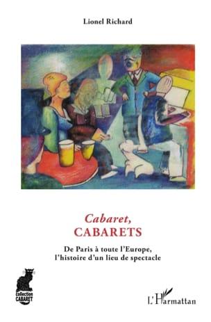 Cabarets, cabarets Lionel RICHARD Livre Les Epoques - laflutedepan