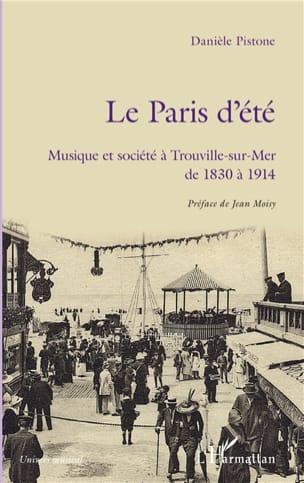 Le Paris d'été Danièle PISTONE Livre Les Epoques - laflutedepan