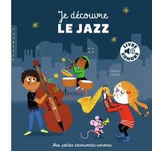 Je découvre le jazz - Charlotte ROEDERER - Livre - laflutedepan.com