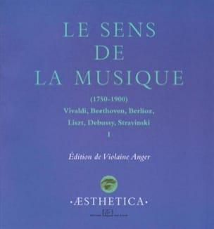Le sens de la musique, vol. 1 Violaine ANGER Livre laflutedepan