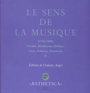 Le sens de la musique, vol. 2 Violaine ANGER Livre laflutedepan