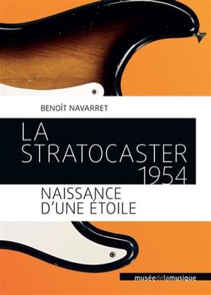 La Stratocaster 1954, naissance d'une étoile - laflutedepan.com