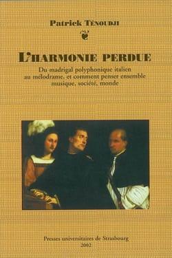 L'harmonie perdue : du madrigal polyphonique italien au mélodrame, et comment pe - laflutedepan.com