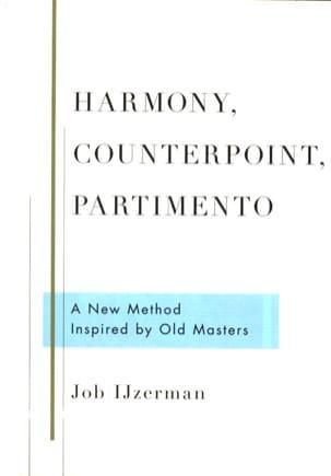 Harmony, Counterpoint, Partimento Job IJZERMAN Livre laflutedepan
