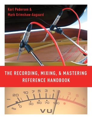 The recording, mixing and mastering reference handbook - laflutedepan.com