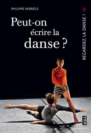 Peut-on écrire la danse ? Regardez la danse !, vol. 5 laflutedepan