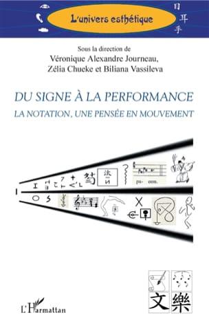 Du signe à la performance : la notation, une pensée en mouvement - laflutedepan.com