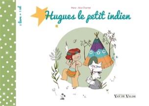 Hugues le petit indien - CHARRITAT Marie-Alice - laflutedepan.com