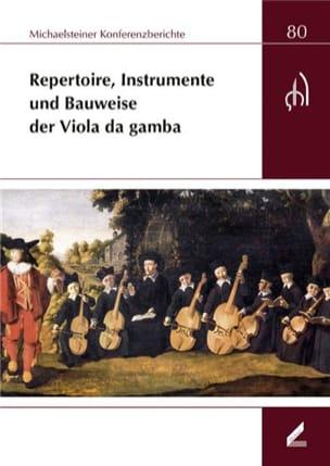 Repertoire, Instrumente und Bauweise der Viola da gamba laflutedepan