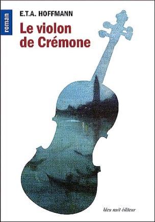 Le violon de Crémone HOFFMANN E.T.A. Livre Les Arts - laflutedepan