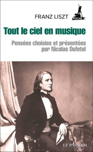 Tout le ciel en musique - Franz LISZT - Livre - laflutedepan.com