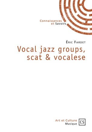 Vocal jazz groups, scat & vocalese Eric FARDET Livre laflutedepan