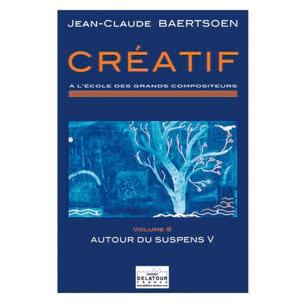 Créatif, vol. 5 : autour du suspense 5 - laflutedepan.com