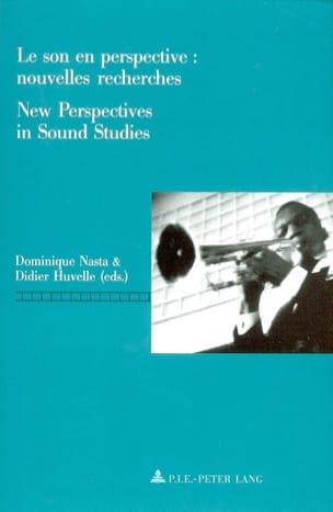 Le son en perspective, nouvelles recherches New perspectives in sound studies laflutedepan