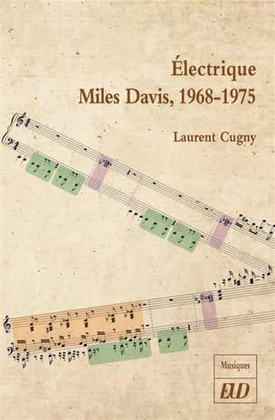 Electrique Miles Davis Laurent CUGNY Livre laflutedepan