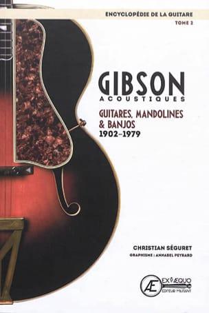 L'encyclopédie de la guitare, vol. 2 : Gibson acoustiques - laflutedepan.com