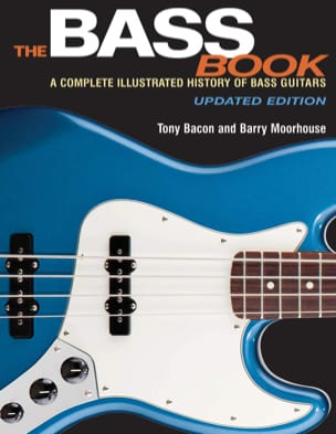 The Bass Book : a complete illustrated history of bass guitars - laflutedepan.com