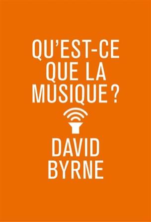Qu'est-ce que la musique ? David BYRNE Livre laflutedepan