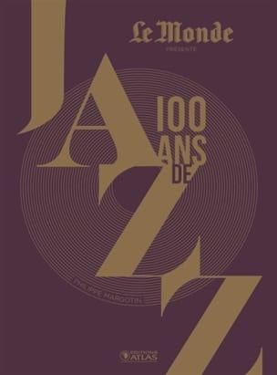 100 ans de jazz Philippe MARGOTIN Livre Les Oeuvres - laflutedepan
