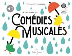 Je découvre les comédies musicales Liuna VIRARDI Livre laflutedepan