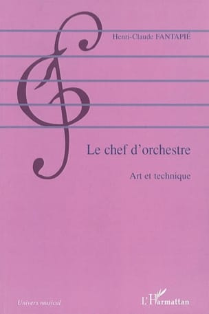 FANTAPIÉ Henri-Claude - The conductor: art and technique - Book - di-arezzo.co.uk