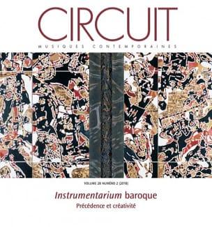 Circuit, vol. 28, n° 2 (2018) - Instrumentarium baroque laflutedepan.be