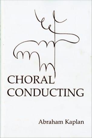 Choral conducting Abraham KAPLAN Livre laflutedepan