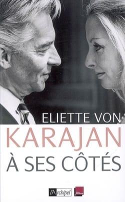 A ses côtés : mémoires KARAJAN Eliette von Livre laflutedepan