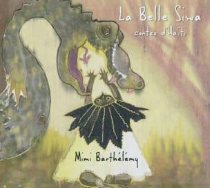 La belle Siwa - Contes d'Haïti - Mimi BARTHÉLÉMY - laflutedepan.com