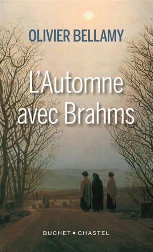 L'automne avec Brahms Olivier BELLAMY Livre Les Hommes - laflutedepan
