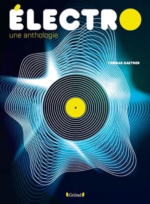 Électro : une anthologie Thomas GAETNER Livre laflutedepan.be