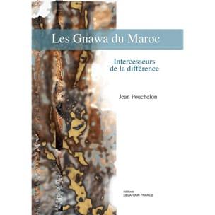 Les Gnawa du Maroc : intercesseurs de la différence laflutedepan