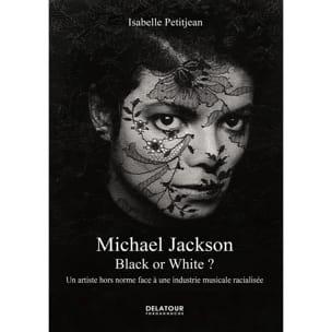 Michael Jackson : black or white ? Isabelle PETITJEAN laflutedepan