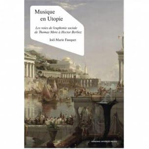 Musique en utopie FAUQUET Joël-Marie Livre Les Sciences - laflutedepan