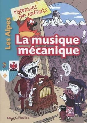 La musique mécanique Collectif Livre laflutedepan.com