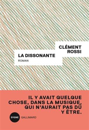 La dissonante Clément ROSSI Livre Les Arts - laflutedepan