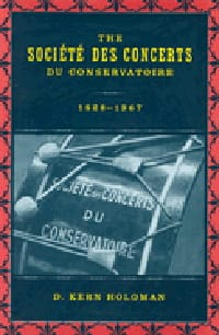 The Société des Concerts du Conservatoire : 1828-1967 - laflutedepan.com