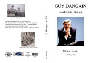 La musique : ma vie Guy DANGAIN Livre laflutedepan