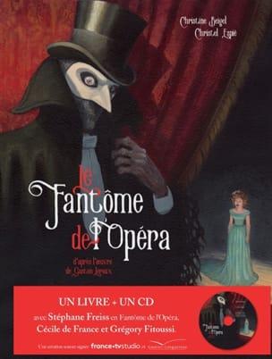 Le fantôme de l'Opéra BEIGEL Christine / ESPIÉ Christel laflutedepan