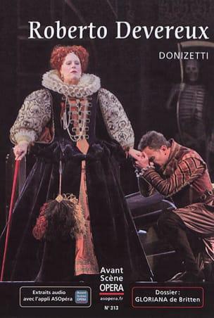 Avant-scène opéra (L'), n° 313 : Roberto Devereux laflutedepan