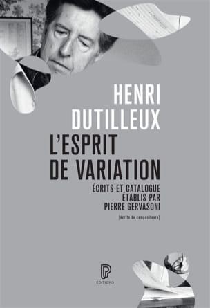 L'esprit de variation Henri DUTILLEUX Livre Les Hommes - laflutedepan