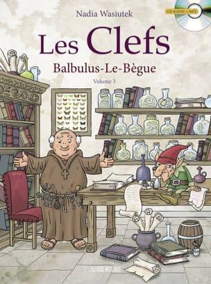 Les clefs, vol. 3 : Balbulus-le-Bègue - laflutedepan.com
