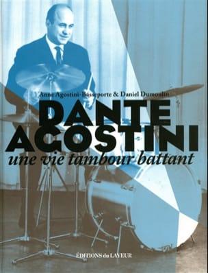 Dante Agostini : une vie tambour battant laflutedepan