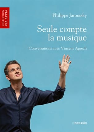 Seule compte la musique : conversations avec Vincent Agrech laflutedepan